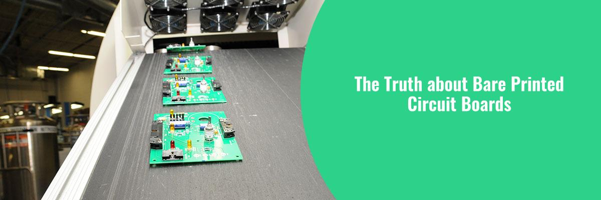 The Truth about Bare Printed Circuit Boards