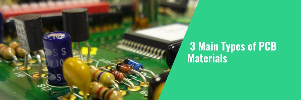3 Main Types of PCB Materials | Twisted Traces